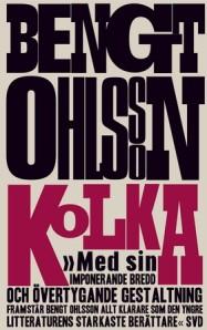 Kolka av Bengt Ohlsson