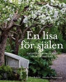 En lisa för själen. Text: Eva Robild. Bilder: Annika Christensen