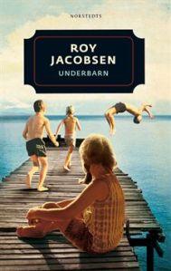 Underbarn Roy Jacobsen