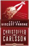 Fallet Vincent Franke av Christoffer Carlsson