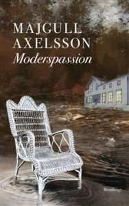 Moderspassion av Majgull Axelsson