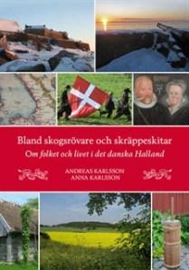 bland-skogsrovare-och-skrappeskitar-om-folket-och-livet-i-det-danska-halland